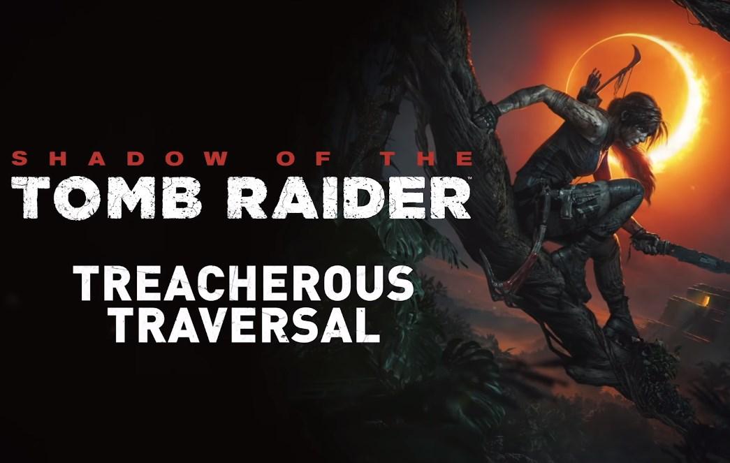 Un video muestra las nuevas técnicas para escalar de Lara Croft en Shadow of the Tomb Raider