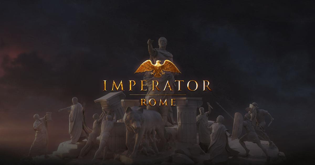 Imperator Rome, el nuevo juego de estrategia de Paradox, estrena tráiler de su historia