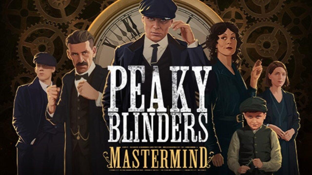 Se confirmó que Peaky Blinders: Mastermind estará disponible para todas las plataformas a mitad de año y publicó el primer tráiler