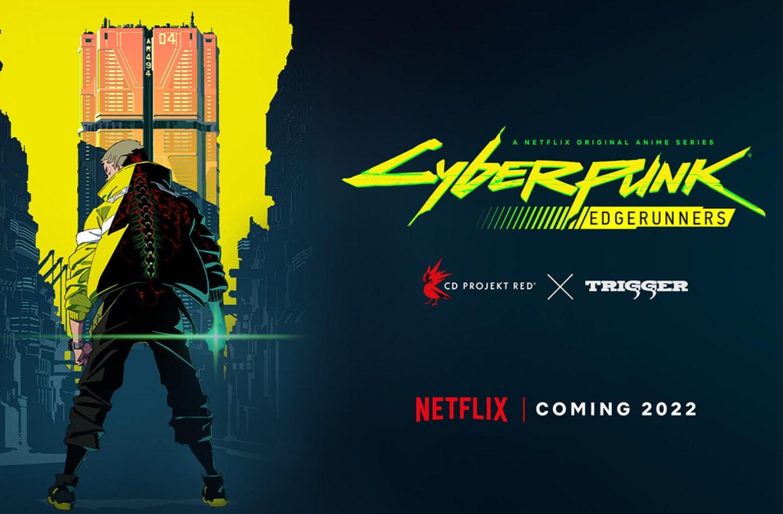 Cd Projekt RED y Studio Trigger anunciaron una serie de animé de Cyberpunk 2077 que saldrá en Netflix: Edgerunners